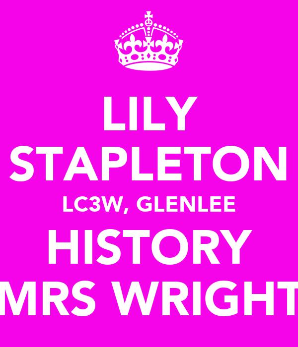 LILY STAPLETON LC3W, GLENLEE HISTORY MRS WRIGHT