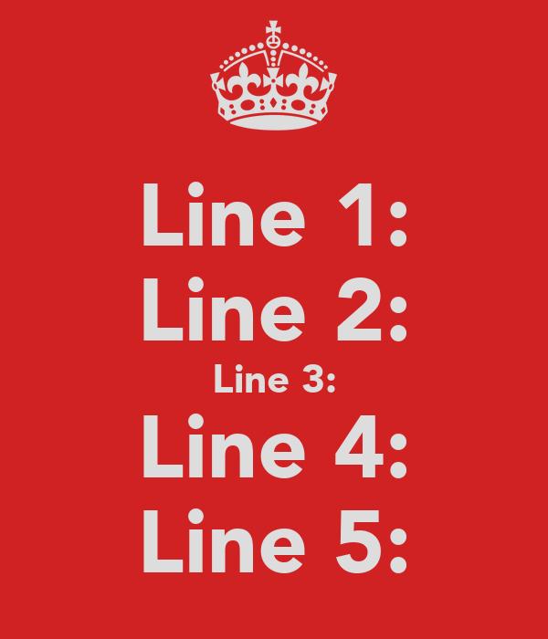 Line 1: Line 2: Line 3: Line 4: Line 5: