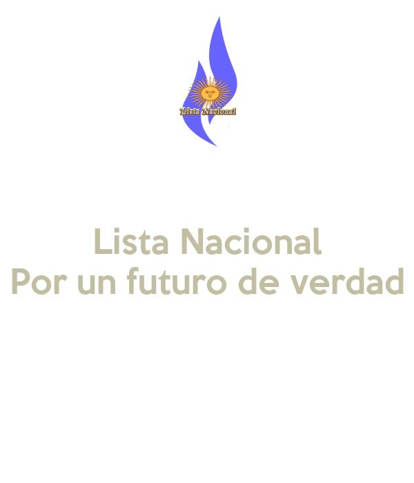 Lista Nacional Por un futuro de verdad