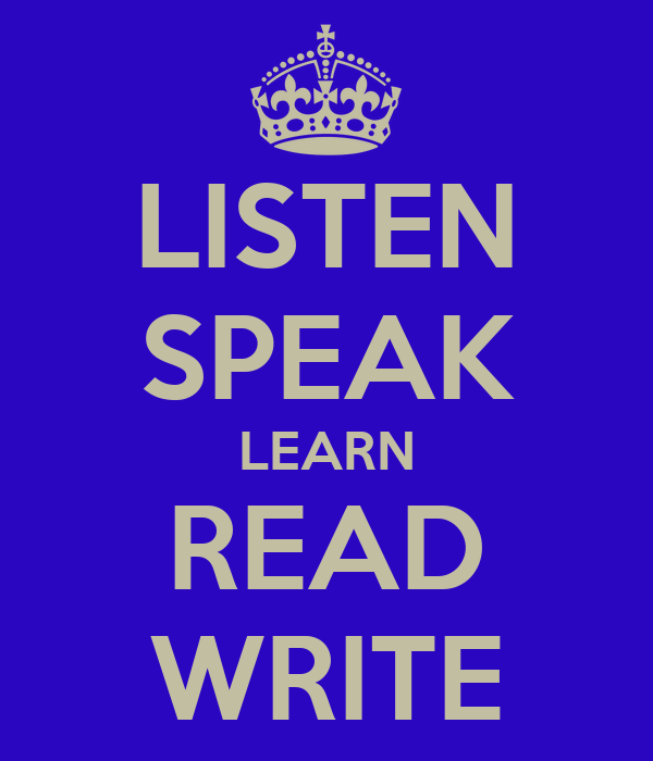 LISTEN SPEAK LEARN READ WRITE