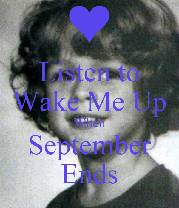 Listen to Wake Me Up When September Ends