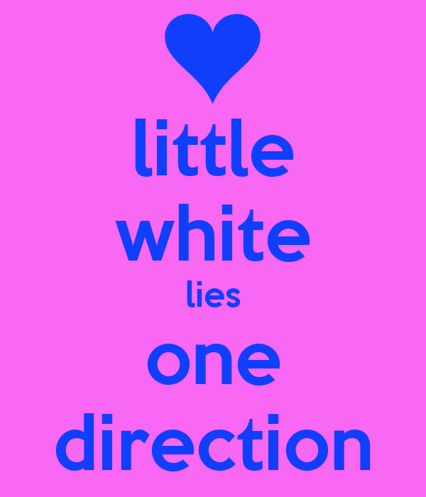 little white lies one direction