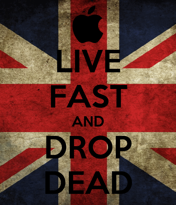 LIVE FAST AND DROP DEAD