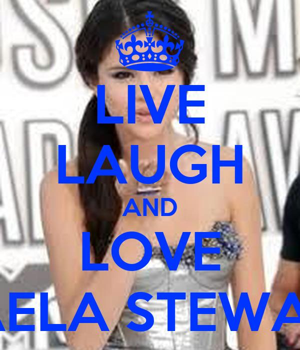 LIVE LAUGH AND LOVE DAELA STEWART