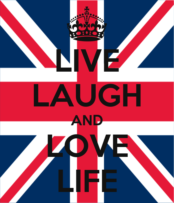 LIVE LAUGH AND LOVE LIFE