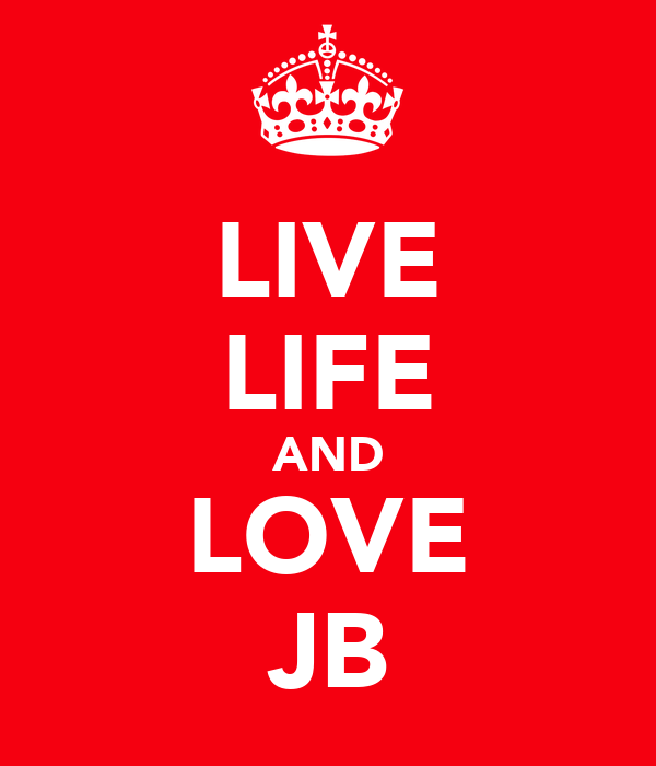 LIVE LIFE AND LOVE JB
