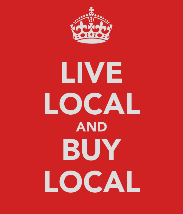 LIVE LOCAL AND BUY LOCAL