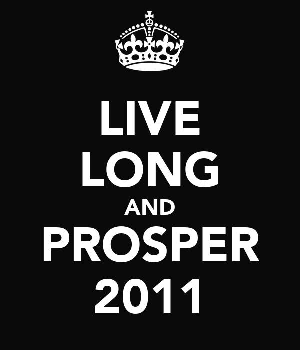 LIVE LONG AND PROSPER 2011