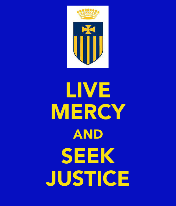 LIVE MERCY AND SEEK JUSTICE