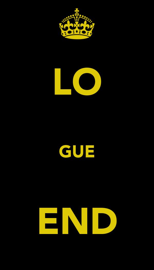 LO  GUE  END