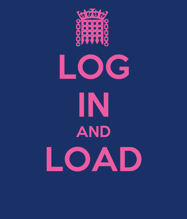 LOG IN AND LOAD