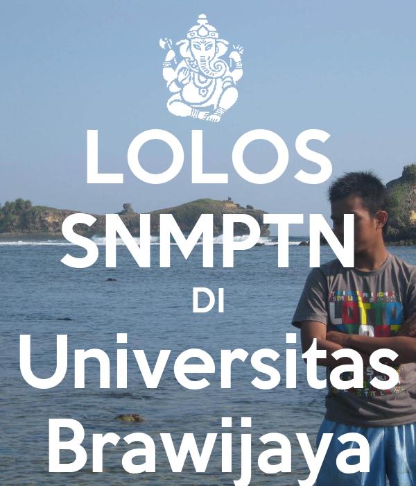 LOLOS SNMPTN DI Universitas Brawijaya