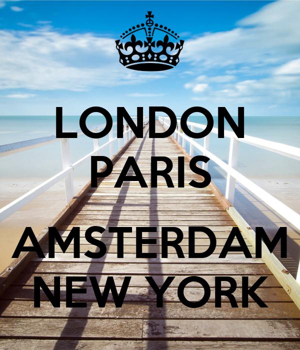 LONDON PARIS  AMSTERDAM NEW YORK