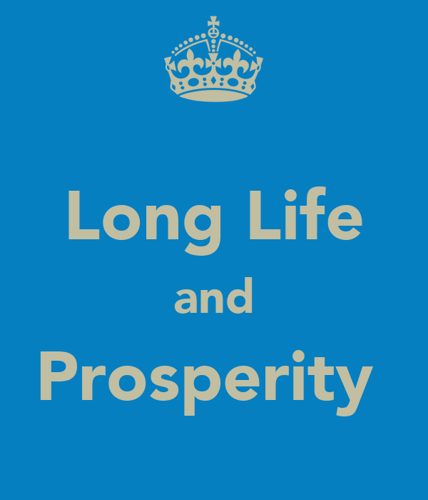 Long Life and Prosperity