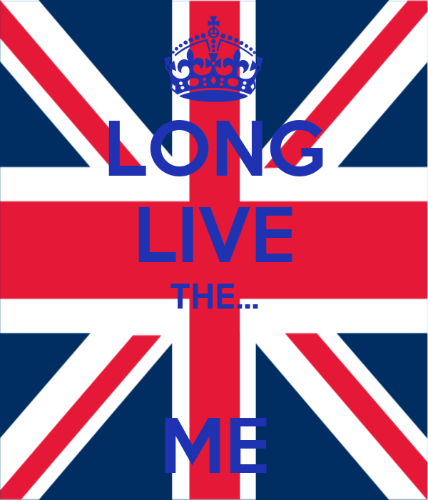 LONG LIVE THE...  ME