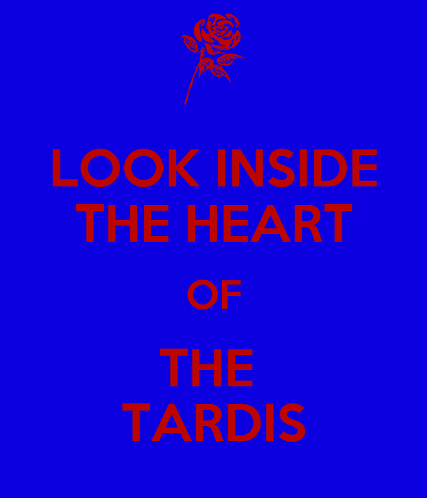 LOOK INSIDE THE HEART OF THE  TARDIS
