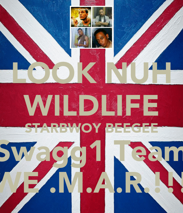 LOOK NUH WILDLIFE STARBWOY BEEGEE Swagg1 Team WE .M.A.R.!!!