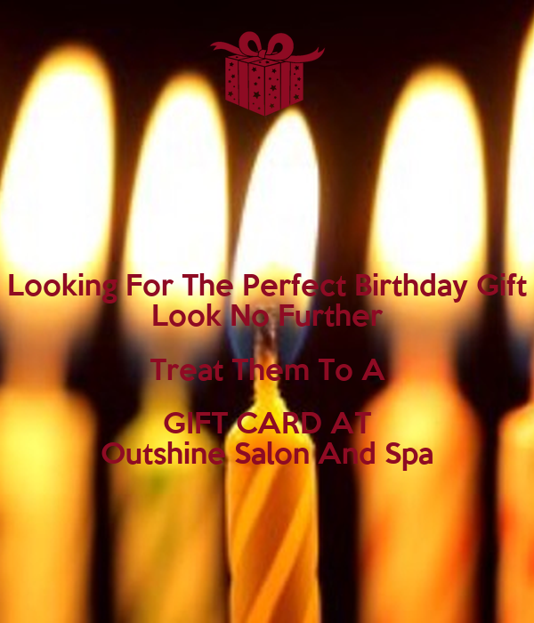 Looking for the perfect birthday gift look no further for Looks salon and spa