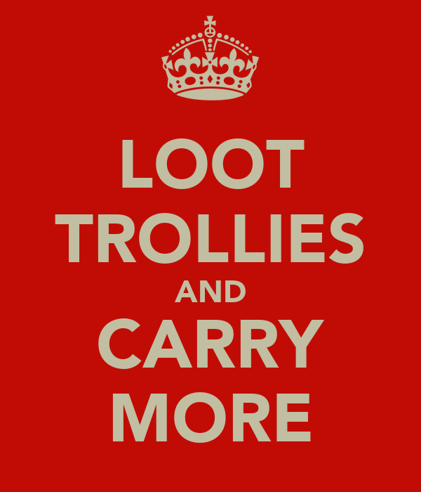 LOOT TROLLIES AND CARRY MORE