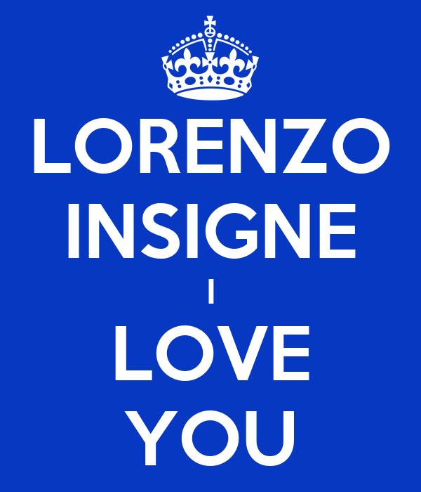 LORENZO INSIGNE I LOVE YOU