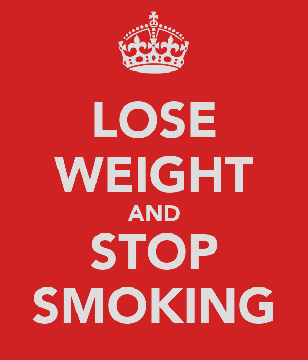 LOSE WEIGHT AND STOP SMOKING