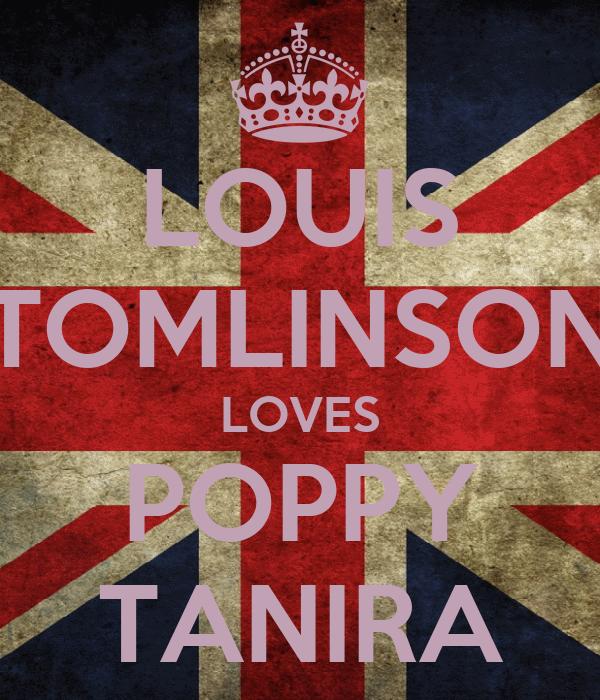 LOUIS TOMLINSON LOVES POPPY TANIRA