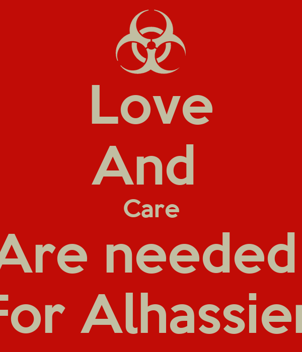 Love And  Care Are needed  For Alhassien