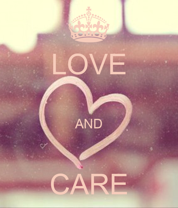 LOVE  AND  CARE