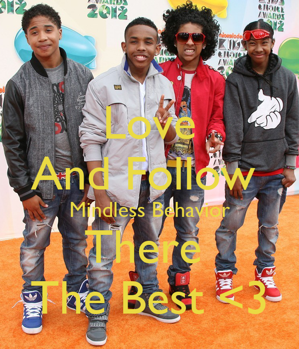 Love And Follow  Mindless Behavior There  The Best <3