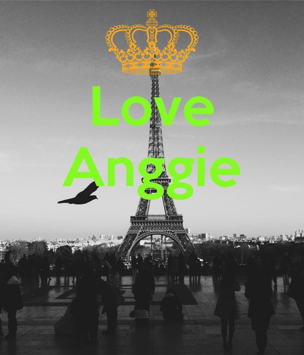 Love Anggie
