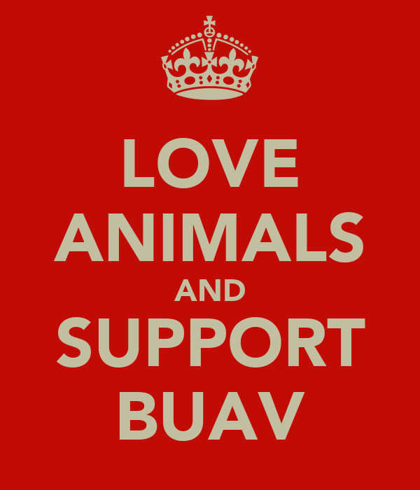 LOVE ANIMALS AND SUPPORT BUAV