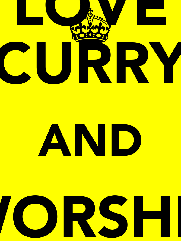 LOVE CURRY AND WORSHIP CHRIS