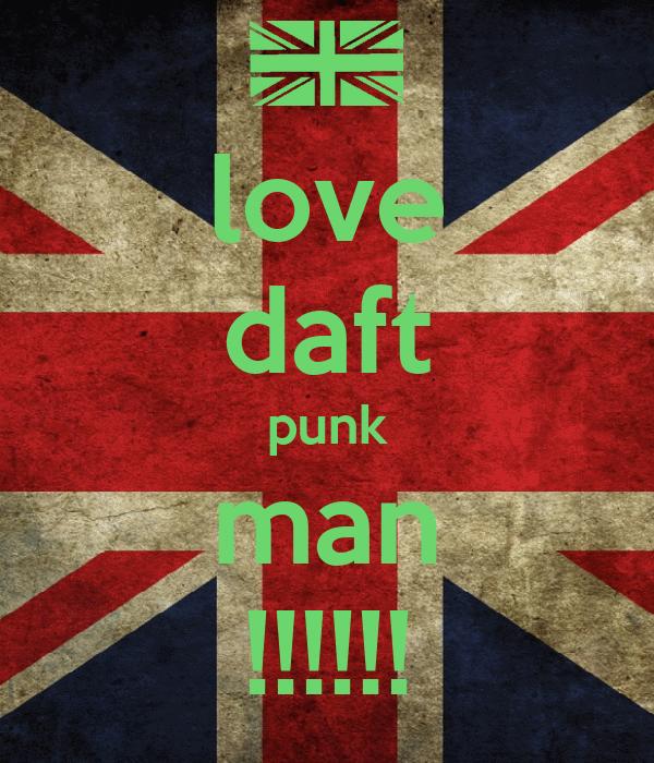 love daft punk man !!!!!!
