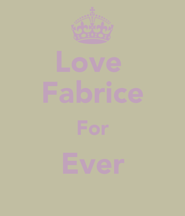Love  Fabrice For Ever