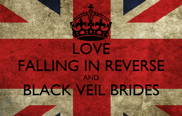 LOVE FALLING IN REVERSE AND BLACK VEIL BRIDES