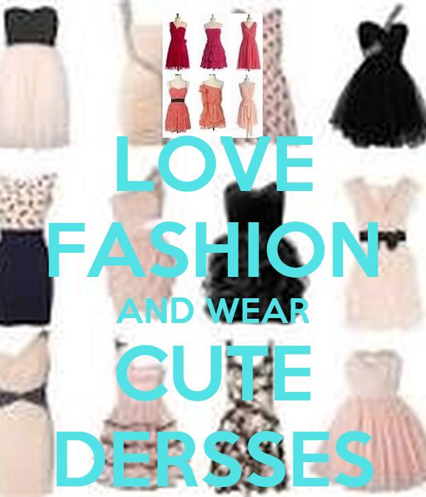 Love Fashion And Wear Cute Dersses Poster Bubblegum