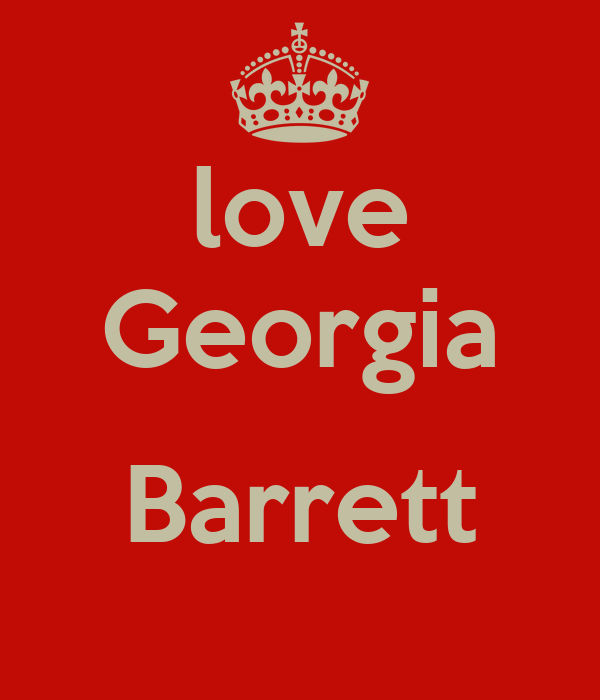 love Georgia  Barrett