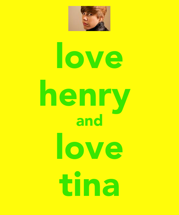 love henry  and love tina