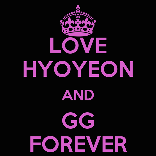 LOVE HYOYEON AND GG FOREVER