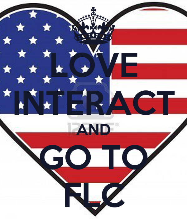 LOVE INTERACT AND GO TO FLC