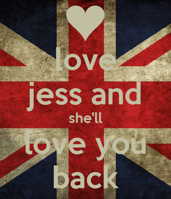 love jess and she'll love you back