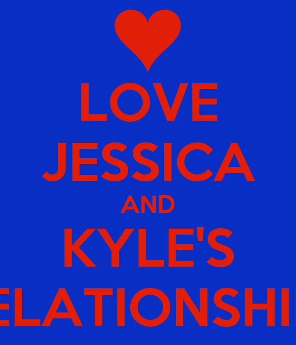 LOVE JESSICA AND KYLE'S RELATIONSHIP!!