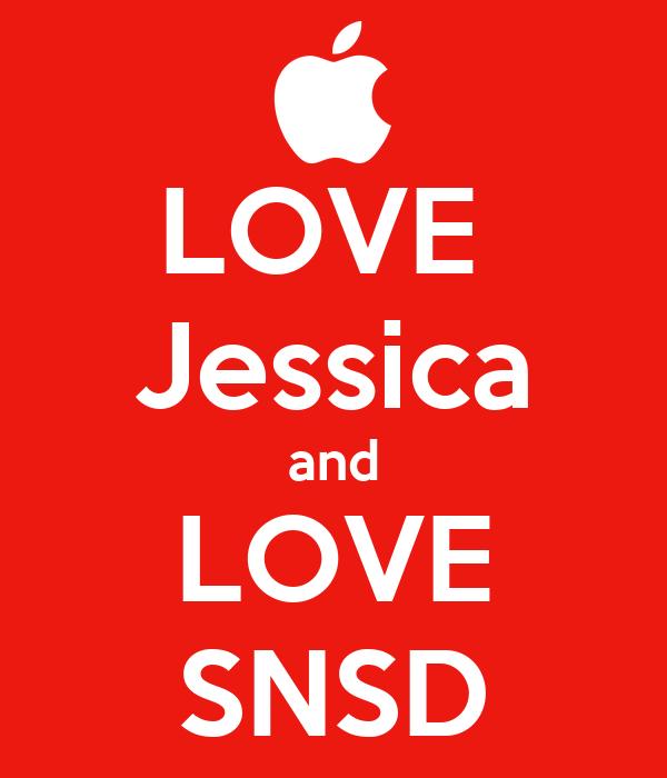 LOVE  Jessica and LOVE SNSD