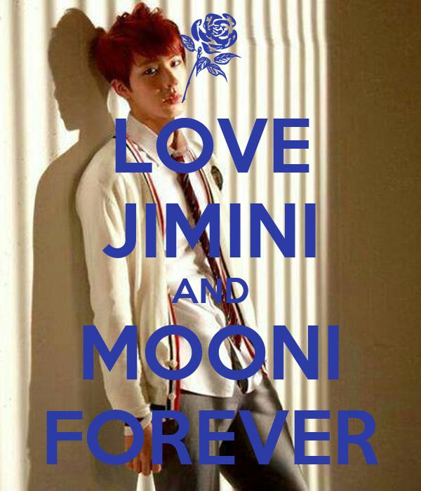 LOVE JIMINI AND MOONI FOREVER