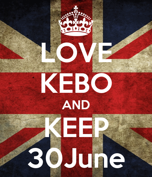 LOVE KEBO AND KEEP 30June