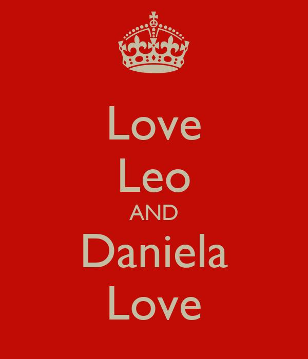Love Leo AND Daniela Love