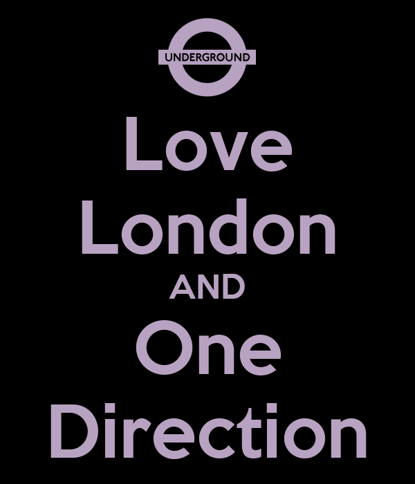 Love London AND One Direction