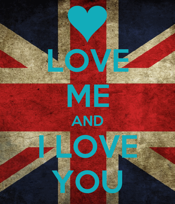 LOVE ME AND I LOVE YOU
