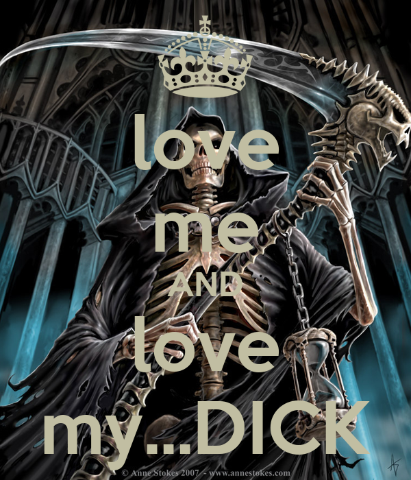 love me AND love my...DICK