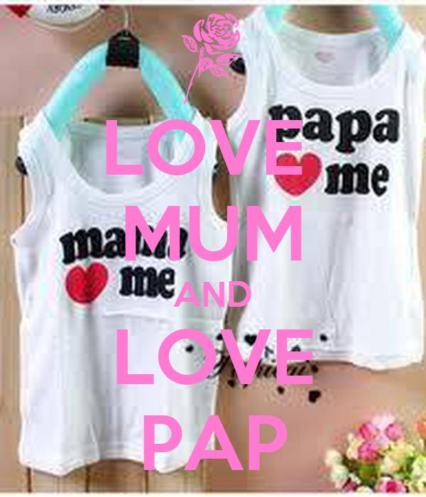 LOVE  MUM AND LOVE PAP